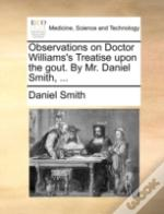 Observations On Doctor Williams'S Treati