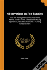 Observations On Fox-Hunting