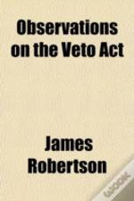 Observations On The Veto Act