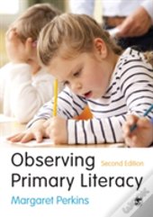 Observing Primary Literacy