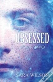 Obsessed: Book Two