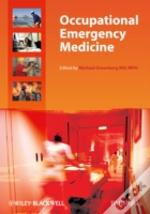 Occupational Emergency Medicine