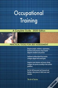 Wook.pt - Occupational Training A Complete Guide - 2020 Edition