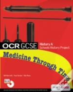 Ocr Gcse History A Schools History Project: Medicine Through Timestudent Book