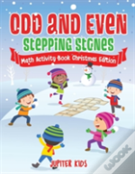Odd And Even Stepping Stones - Math Activity Book Christmas Edition