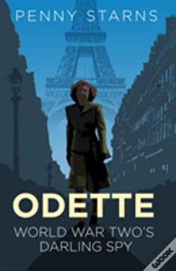 Wook.pt - Odette World War Twos Darling Spy