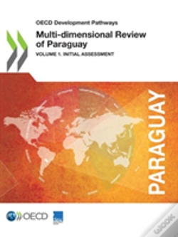 Wook.pt - Oecd Development Pathways Multi-Dimensional Review Of Paraguay