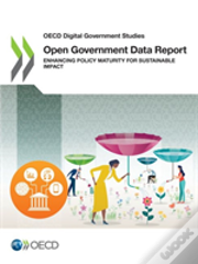 Oecd Digital Government Studies Open Government Data Report