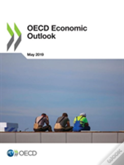 Wook.pt - Oecd Economic Outlook, Volume 2019 Issue 1