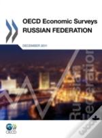 Oecd Economic Surveys : Russian Federation 2011