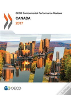 Wook.pt - Oecd Environmental Performance Reviews: Canada 2017