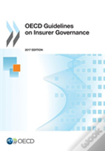 Oecd Guidelines On Insurer Governance, 2017 Edition