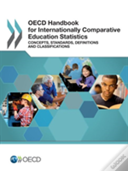 Wook.pt - Oecd Handbook For Internationally Comparative Education Statistics