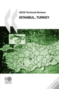 Wook.pt - Oecd Territorial Reviews Istanbul, Turkey