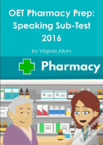 Oet Pharmacy Prep: Speaking Sub-Test