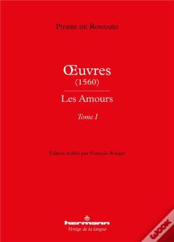 Wook.pt - Oeuvres (1560) - Les Amours - Tome I