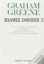 Oeuvres Choisies De Graham Greene - Tome 2
