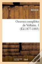 Oeuvres Compl De Voltaire 1 Edition 1877 1885