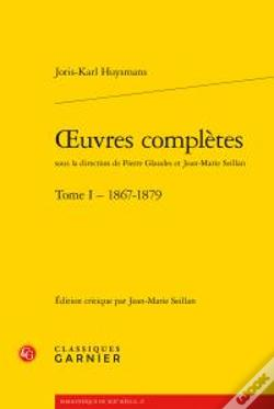 Wook.pt - Oeuvres Complètes T.1 ; 1867-1879