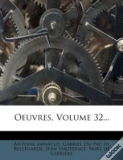 Wook.pt - Oeuvres, Volume 32...