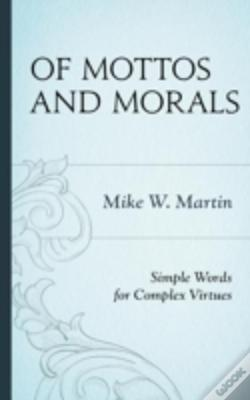 Wook.pt - Of Mottos And Morals