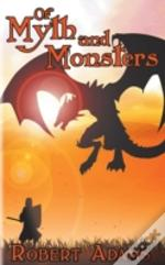 Of Myth And Monsters