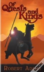 Of Quests And Kings