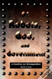 Of Robots, God, And Government
