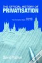 Official History Of Privatisation