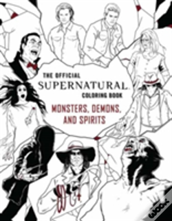 Wook.pt - Official Supernatural Colouring Book: Monsters, Demons, And Spirits