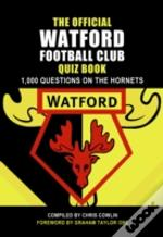 Official Watford Quiz Book