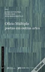 Ofício Múltiplo Poetas em Outras Artes