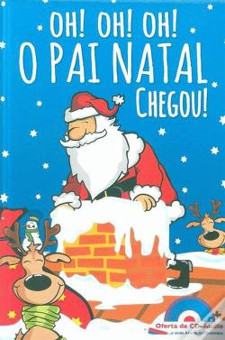 Wook.pt - OH! OH! OH! O Pai Natal Chegou!