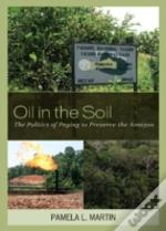 Oil In The Soil