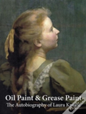 Oil Paint And Grease Paint