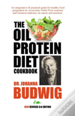 Oil-Protein Diet Cookbook