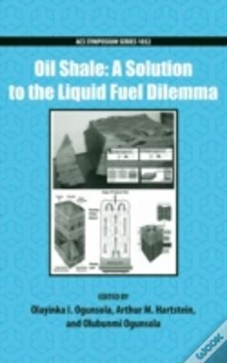 Wook.pt - Oil Shale: A Solution To The Liquid Fuel Dilemma