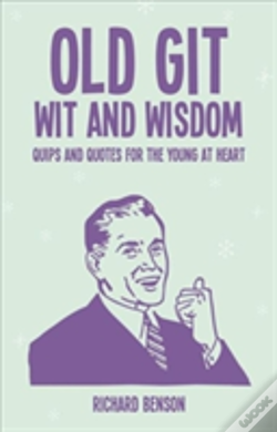 Wook.pt - Old Git Wit And Wisdom