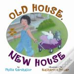 Old House New House