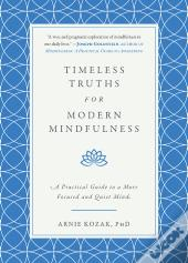 Old Lessons For Modern Mindfulness
