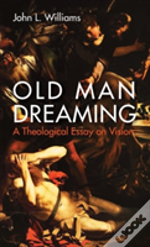 Old Man Dreaming