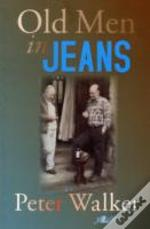 Old Men In Jeans
