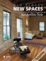 Old Places, New Spaces