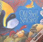 OLD SHELL, NEW SHELL