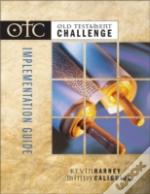 Old Testament Challengeimplementation Guide