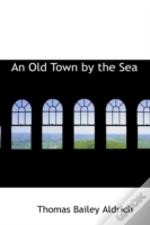 Old Town By The Sea