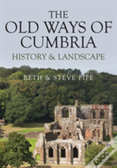 Old Ways Of Cumbria