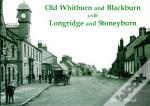 Old Whitburn And Blackburn With Longridge And Stoneyburn