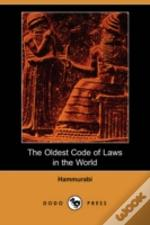 Oldest Code Of Laws In The World (Dodo Press)