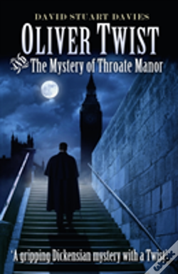 Wook.pt - Oliver Twist And The Mystery Of Throate Manor